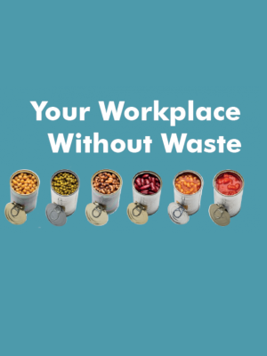 Your Workplace Without Waste